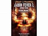 Cabin Fever 2: Spring Fever Rider Strong, Noah Segan ...