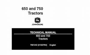 John Deere 650  750 Tractors Technical Manual  Tm1242