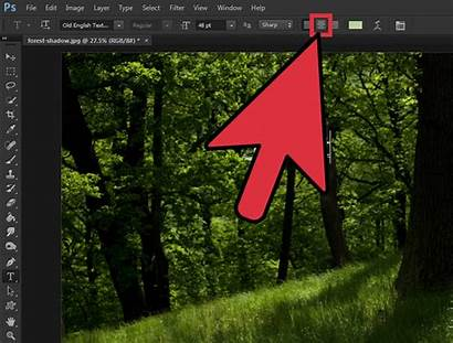 Photoshop Text Center Wikihow Font Step