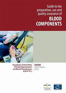 Edqm Responses To Concern On Its Blood Guide