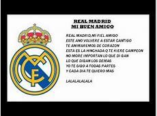 REALMADRID FC mi buen amigo with lyrics YouTube
