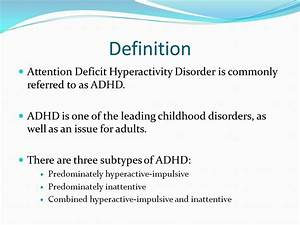 Attention Deficit Hyperactivity Disorder (ADHD) - ppt download