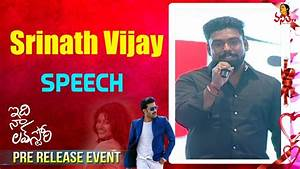 Srinath Vijay Speech at Idi Naa Love Story Pre Release ...