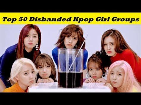 Top 50 Disbanded Kpop Girl Groups Youtube