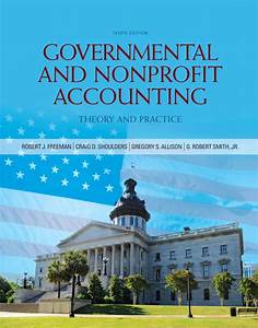 Solution Manual For Governmental And Nonprofit Accounting