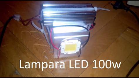 como hacer una lara led de alta potencia 100w por menos de 20 youtube