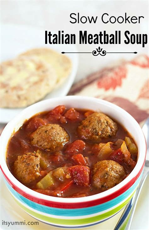 easy cooker soup recipes slow cooker italian meatball soup recipe its yummi