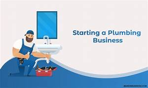 Starting A Plumbing Business  Here U0026 39 S Profitable Business