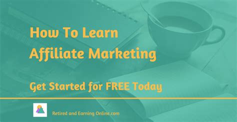 learn marketing free how to learn affiliate marketing get started for free
