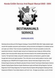 Honda Cr250r Service And Repair Manual 2002 2 By Mathilde