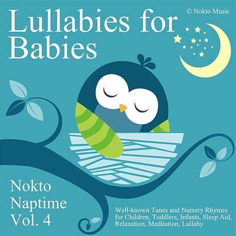 lullabies for babies nokto naptime vol 4 935 | 500x500