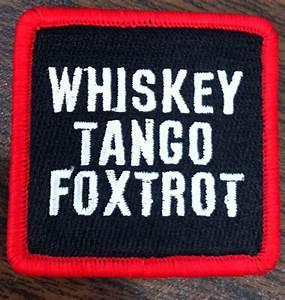 WHISKEY TANGO FOXTROT WTF PATCH warshowscom