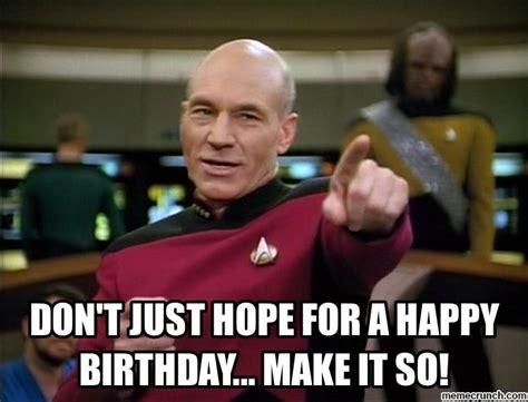 Star Trek Happy Birthday Meme - 566 best images about happy birthday on pinterest happy birthday birthday greetings and