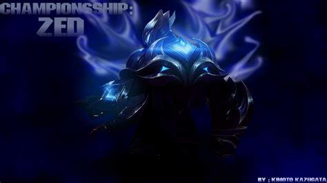 Championsship Zed Editwallpaper By Kimotokazugata On
