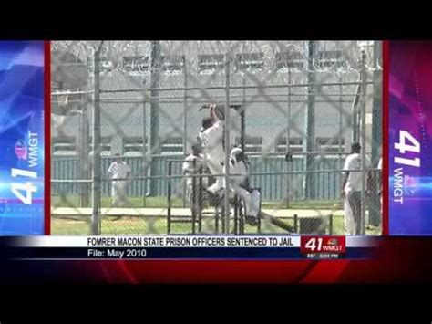 macon state prison officers sentenced youtube
