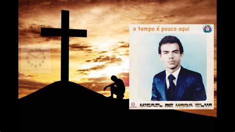 o tempó é pouco aqui Mizael de Moura LP COMPLETO - YouTube