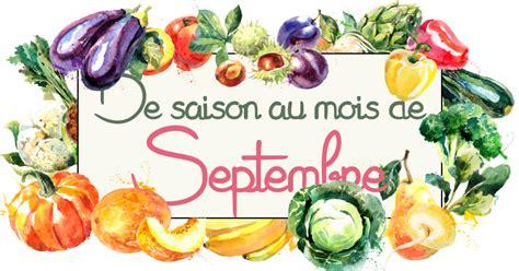id 233 es recettes avec les fruits l 233 gumes de septembre cuisine addict