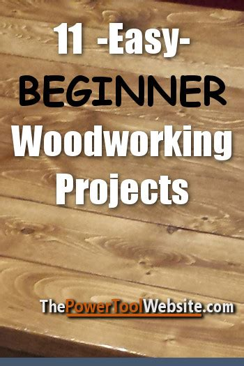 beginner woodworking projects  easy projects