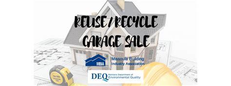 missoula garage sales mbia reuse recycle garage 04 22 2017 missoula