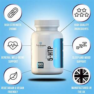 5 Htp 200mg 180 Capsules 6 Month Supply  U2013 Protein Empire