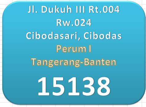 kode pos cibodasari cibodas tangerang rt 004 rw 024 cibodasari tangerang