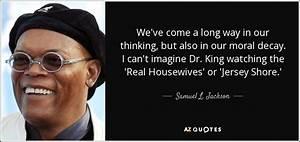 Samuel L. Jacks... J Shore Quotes