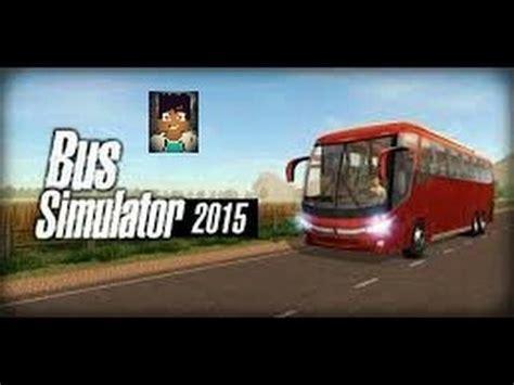 bus simulator  jogo de onibus  android youtube