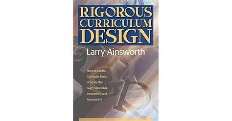Rigorous Curriculum Design How To Create Curricular Units