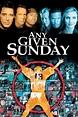 Any Given Sunday ⋆ Foxtel Movies