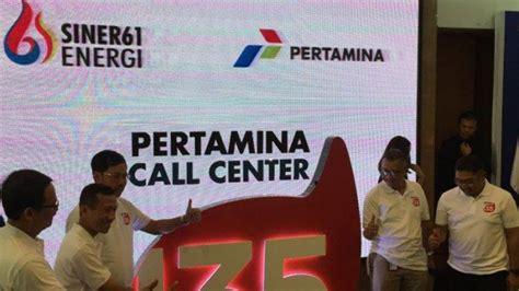 pertamina tingkatkan layanan konsumen lewat call center