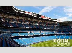Santiago Bernabéu Real Madrid Guide Football Tripper