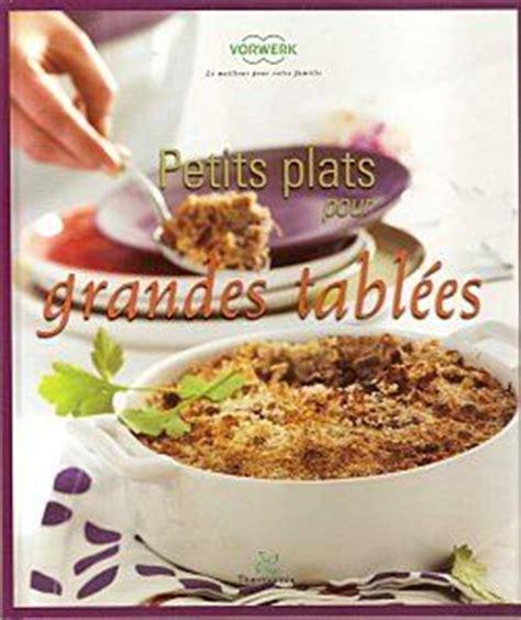 livre de cuisine thermomix gratuit livre petits plats pour grandes tablees photo de cuisine
