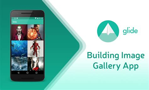 android image android glide image library building image gallery app