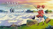 Mary and the Witch's Flower (2018) Movie Trailer | Movie ...