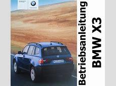 Original BMW X3 Betriebsanleitung Handbuch 25i 30i 20d