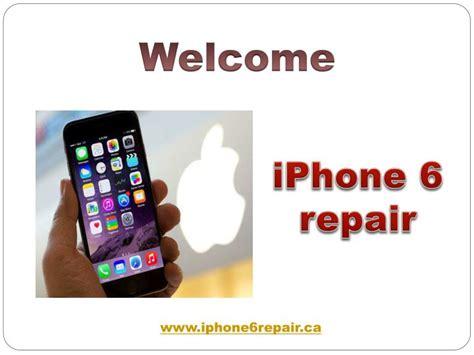 iphone 6 screen repair ppt iphone 6 repairs iphone 6 screen repairs
