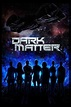 Dark Matter Season 1 Review - Fortress of Solitude