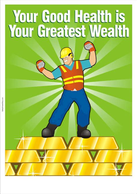 safety poster  good health   greatest wealth
