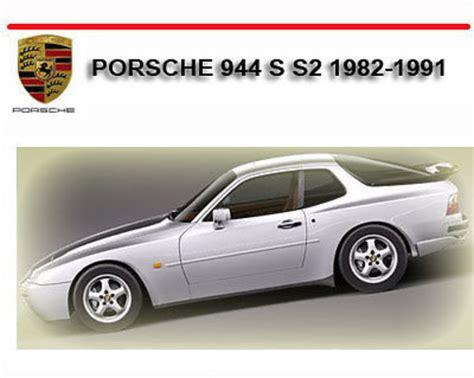 automotive repair manual 1991 porsche 944 security system porsche 944 s s2 1982 1991 repair service manual download manuals