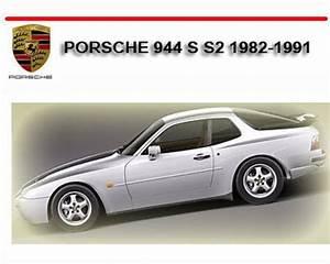 Porsche 944 S S2 1982-1991 Repair Service Manual