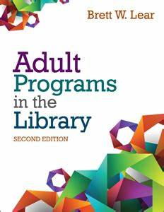 Adult Programs in the Library, Second Edition | ALA Store
