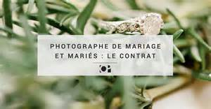 contrat de mariage aprã s mariage photographe de mariage et mariés le contrat objectif photographe