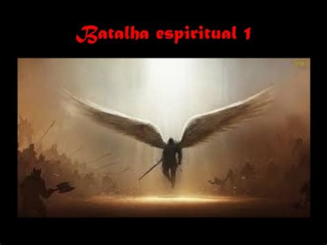 Batalha Espiritual Parte 1