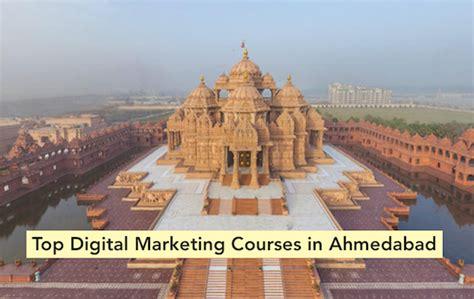 top digital marketing institute top 4 digital marketing courses in ahmedabad