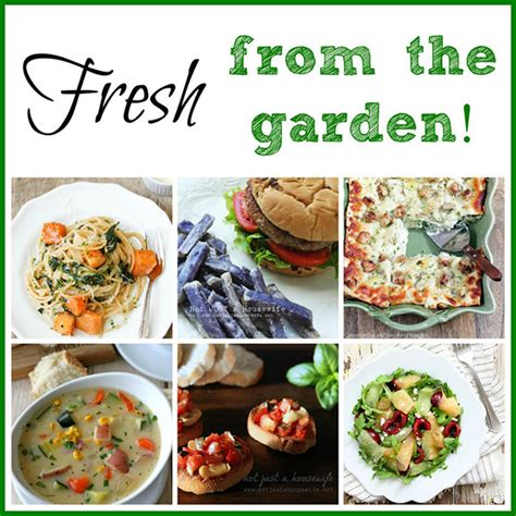home garden recipes fresh from the garden recipes homes com