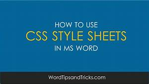 Tutorial  How To Add Css Style Sheets To Ms Word Templates