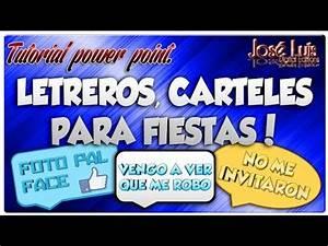 Tutorial Power Point para crear letreros de Fiesta, Cumpleaños, Boda o Quince años Jose Luis