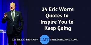 24 Eric Worre Quotes to Inspire You To Keep Going