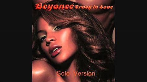 Crazy In Love (solo Version) (without Jay-z