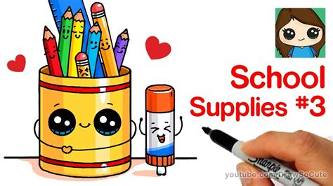 draw cute   school supplies easy  youtube